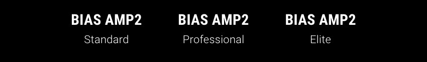 BIAS AMP 2 ラインナップ